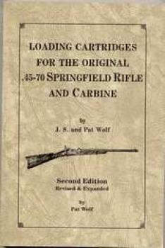 Loading Cartridges for the original .45-70 Springfield,